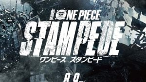 Review Filem: One Piece – Stempede (2019)